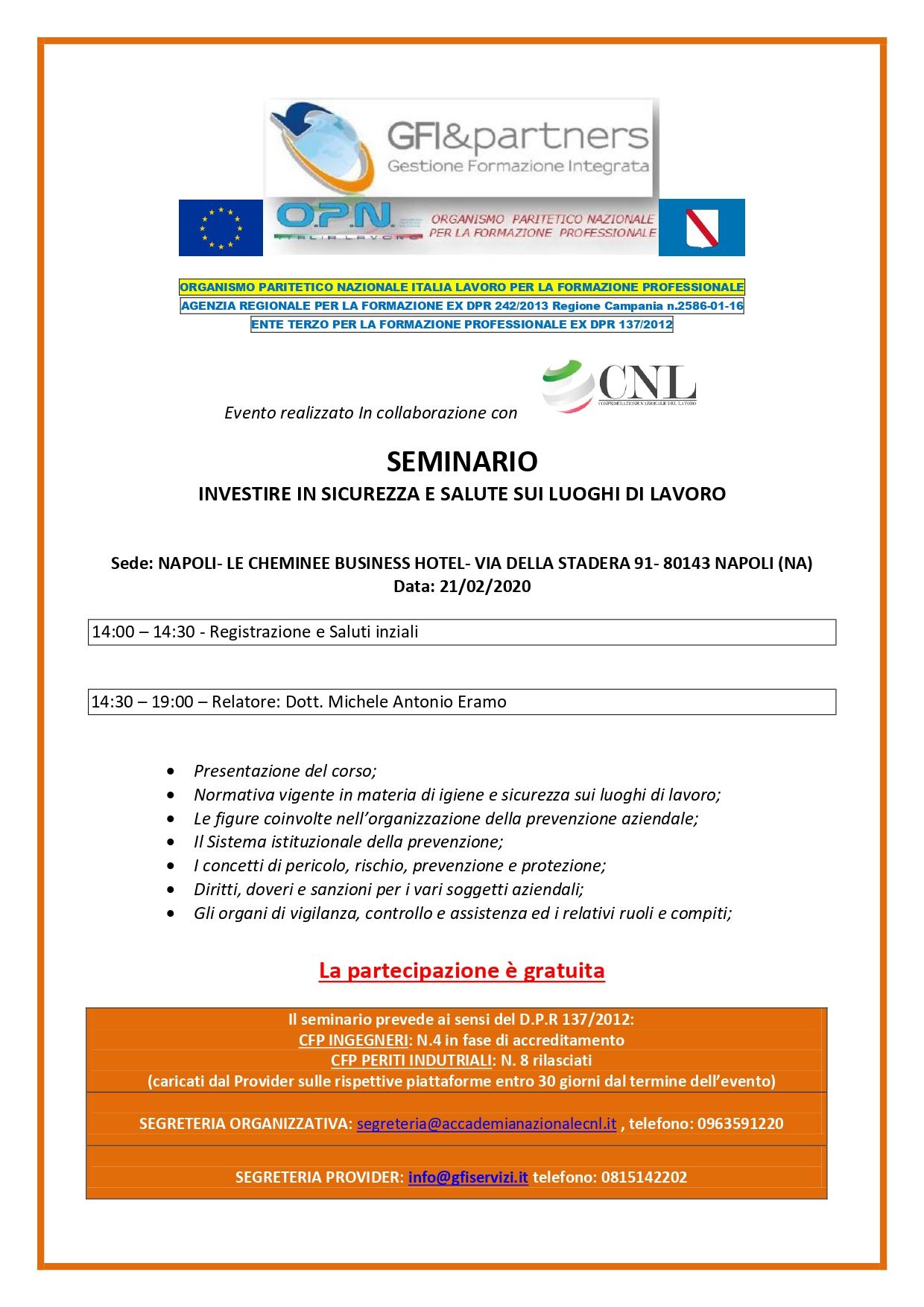 INVESTIRE IN SALUTE E SICUREZZA SUL LAVORO- Seminario gratuito con rilascio CFP per INGEGNERI E PERITI INDUSTRIALI-NAPOLI 21 FEBBRAIO